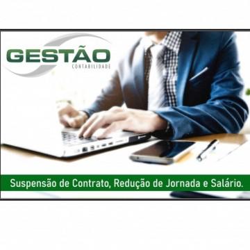 Suspensão de Contrato, Redução de jornada e salário.